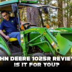 John Deere 1025R Review: Is It For You?