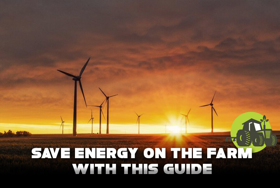 Save Energy on the Farm with This Guide